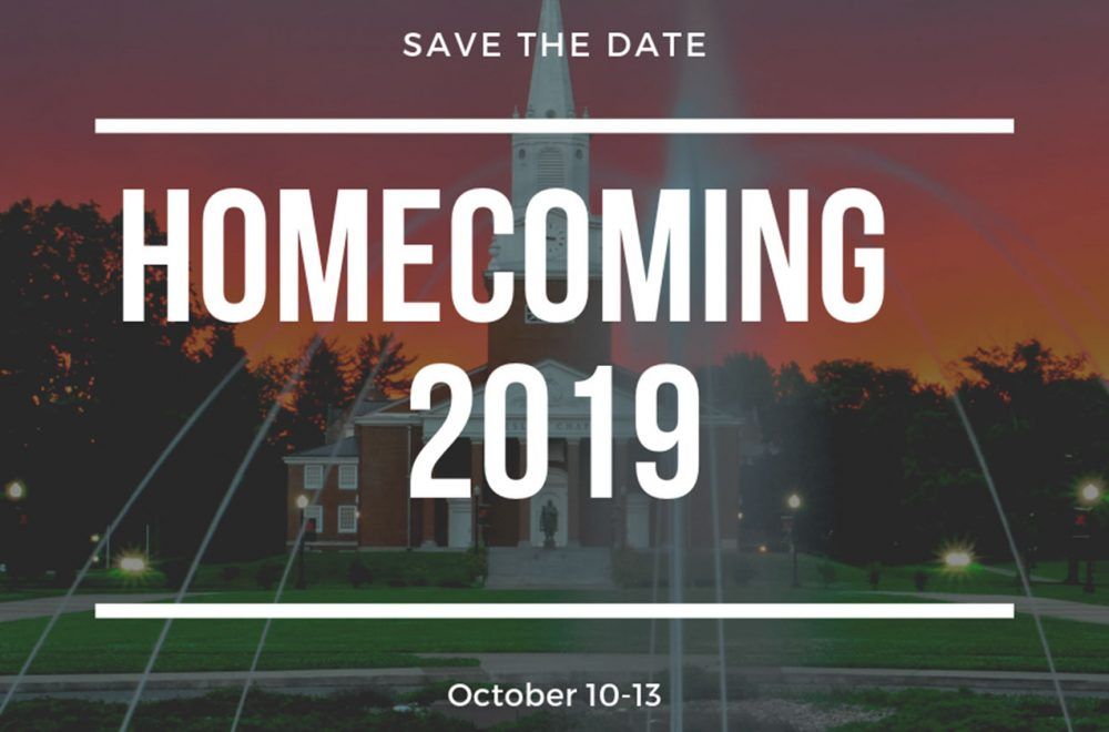Save the Date - October 10-13, 2019 for Homecoming Events